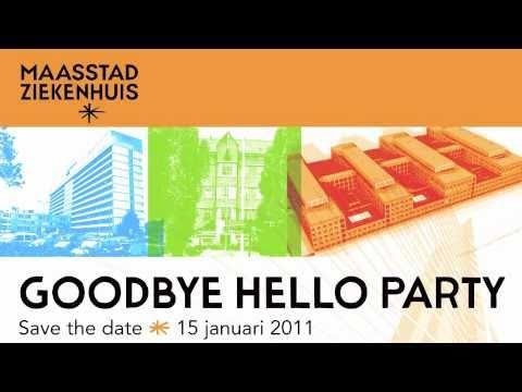 GOODBYE HELLO PARTY TRAILER  | MAASSTAD ZIEKENHUIS