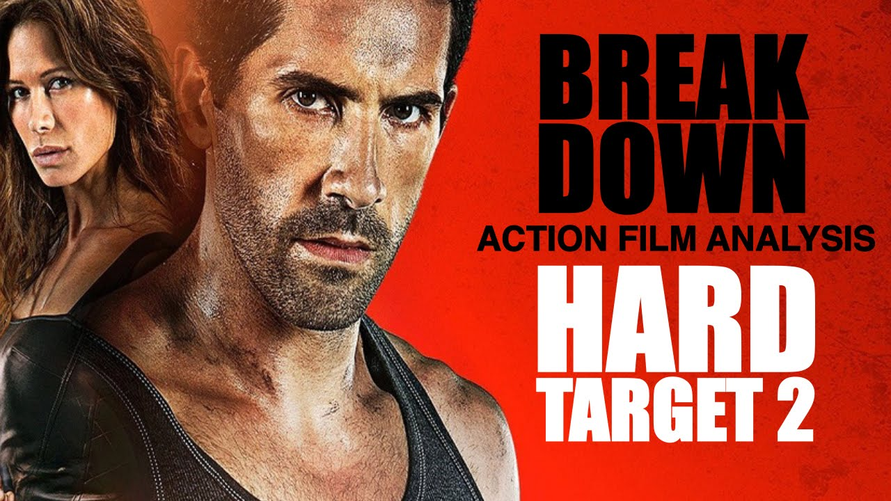 Hard Target 2 - Break Down: Action Film Analysis