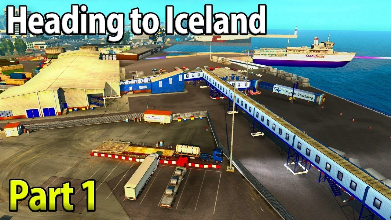 Heading To Reykjavik, Iceland | Part 1 - Euro Truck Simulator 2