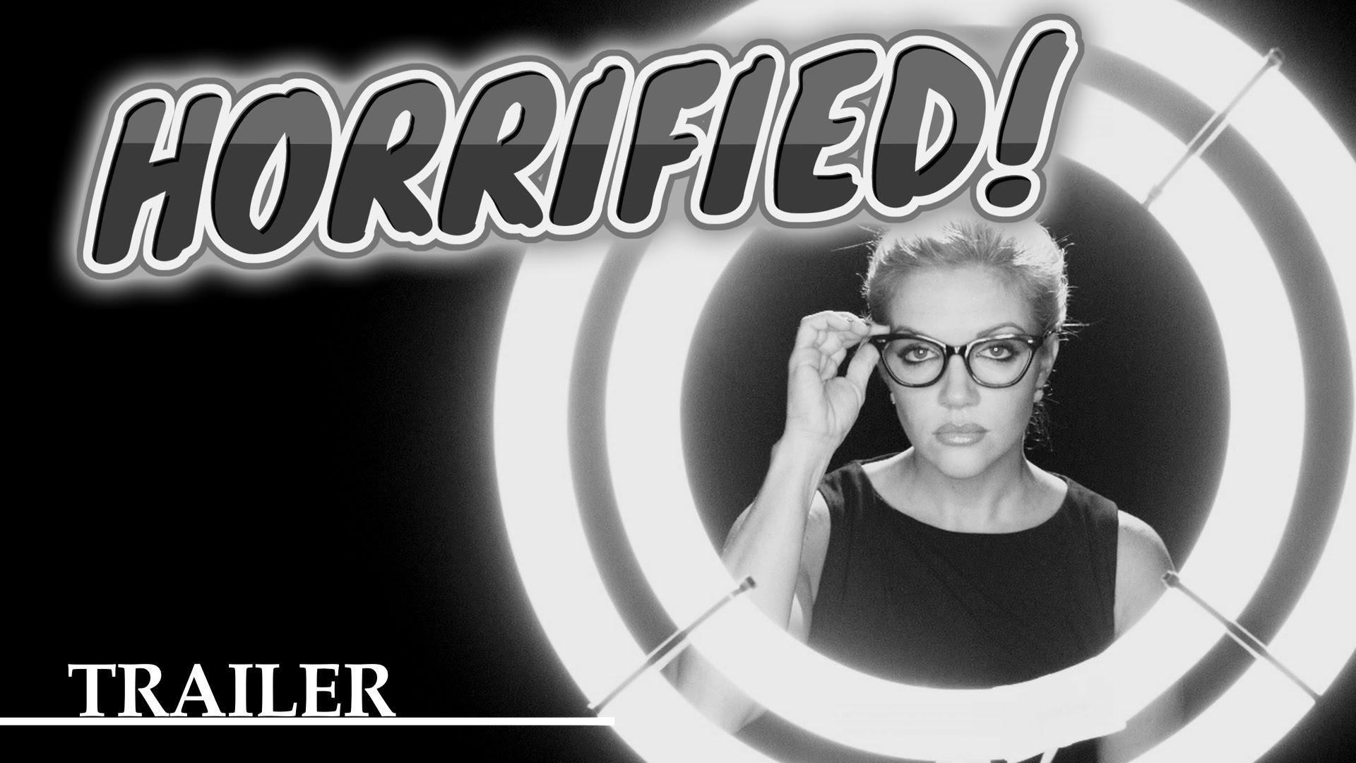 HORRIFIED! Official Trailer