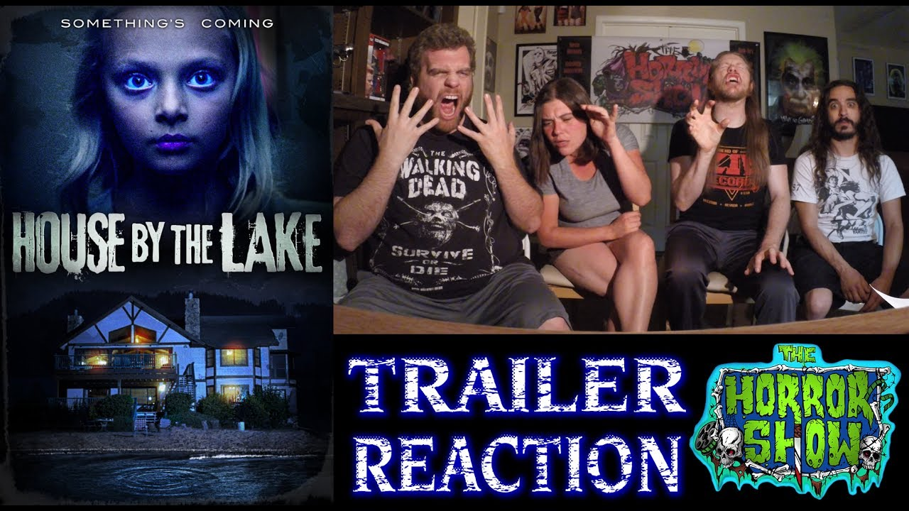 """""""House by the Lake"""" 2017 Creature Feature Horror Movie Trailer Reaction - The Horror Show"""