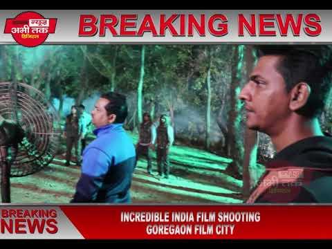 INCREDIBLE INDIA || SHOOTING FILM CITY GOREGAON