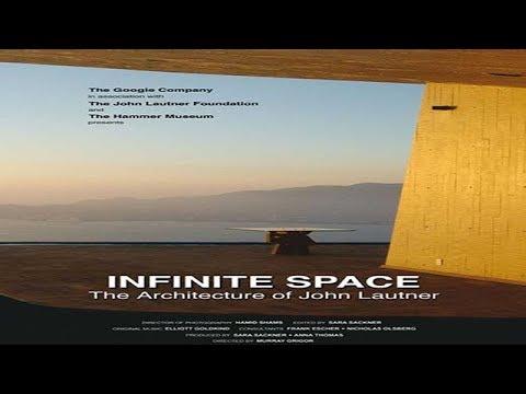 Infinite Space: The Architecture of John Lautner (2008)