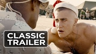 Jarhead (2005) Official Trailer - Jake Gyllenhaal, Jamie Foxx Movie HD