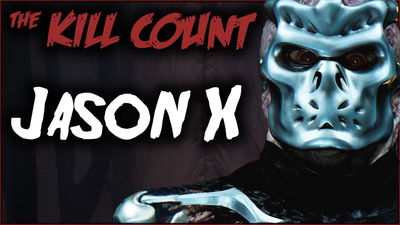 Jason X (2001) KILL COUNT