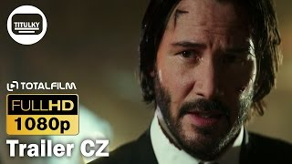 John Wick 2 (2017) CZ HD trailer
