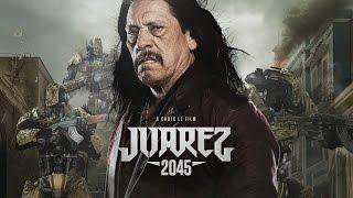 Juarez 2045 - Trailer #1
