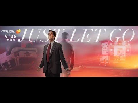 Just Let Go - Christian Movie Trailer - 2015