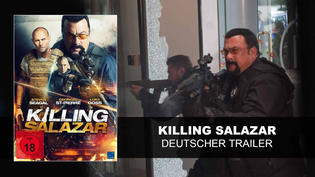 Killing Salazar (Deutscher Trailer) | Steven Seagal, Luke Goss| HD | KSM