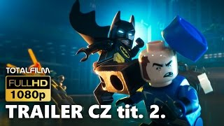 LEGO® Batman film (2017) CZ HD trailer 2.