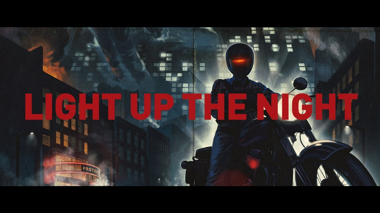 Light Up The Night - Official Music Video