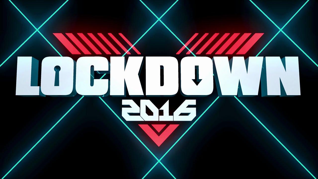 Lockdown 2016 Trailer