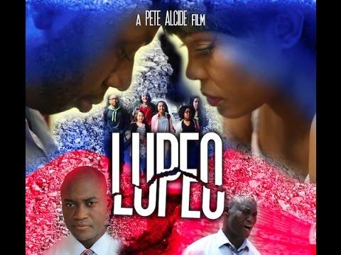 LUPEO (2017) Official Trailer 2 - Olguens Chery, Marjolie, Jr Lubin, Dolores, Fedlyn Valcourt
