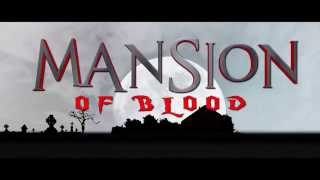Mansion of Blood | Full Horror Movie - Trailer