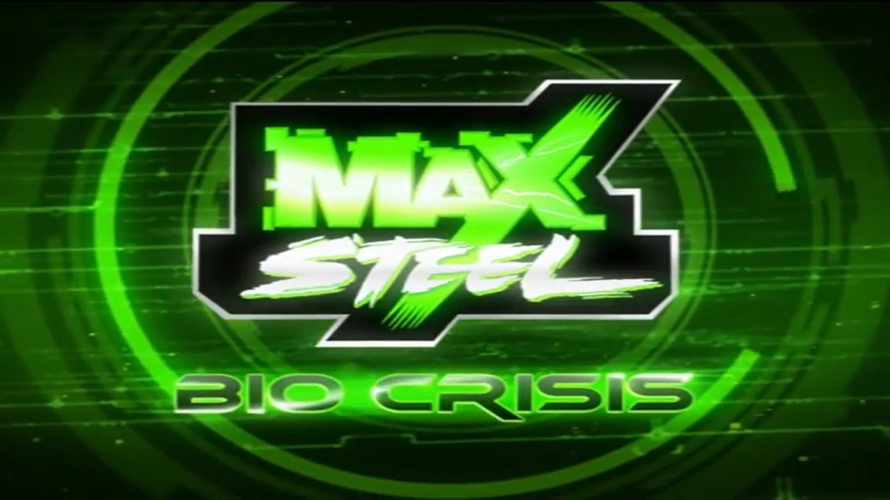 Max Steel Bio Crisis HD