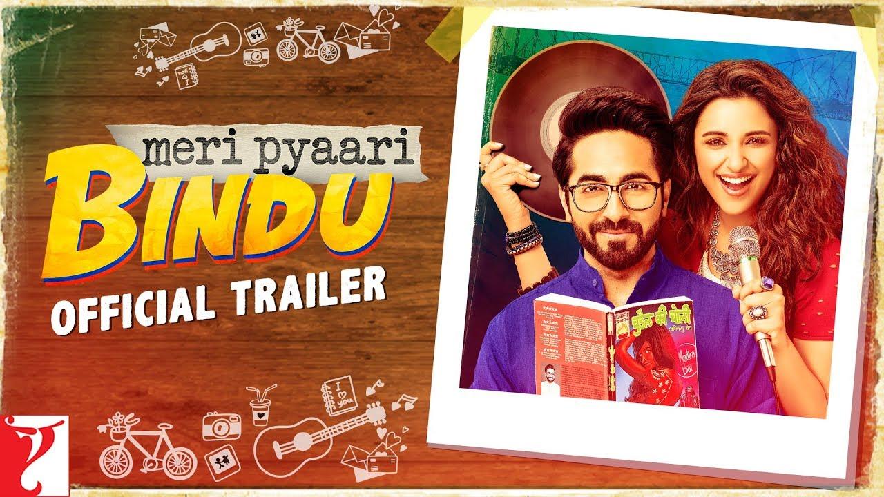 Meri Pyaari Bindu - Official Trailer | Ayushmann Khurrana | Parineeti Chopra
