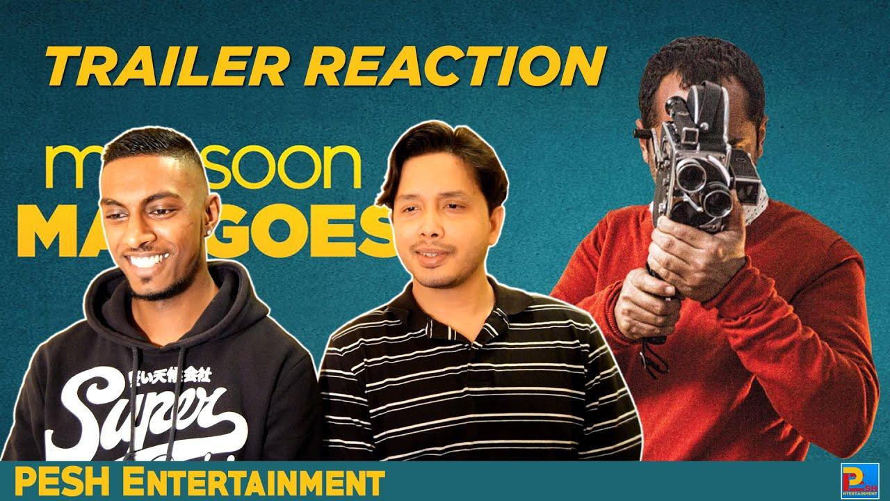 Monsoon Mangoes Trailer Reaction   PESH Entertainment