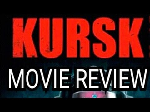 Movie Review: KURSK - 2017 NEW - Colin Firth - Reviewing Info From Movie Insider