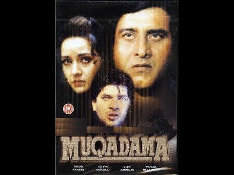 Muqadama 1996 full movie | 720 HD | Vinod Khanna, Aditya Pancholi, Zeba Bakhtiar