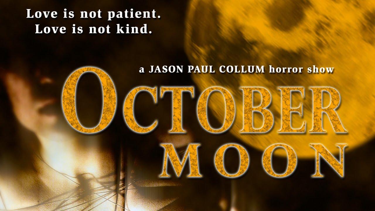 October Moon   Full Horror Film 2015
