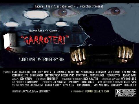 "'Official' ~ ""GARROTER""  TRAILER 8-16-16"