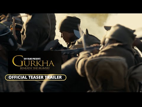 Official Teaser Trailer | Gurkha Beneath The Bravery