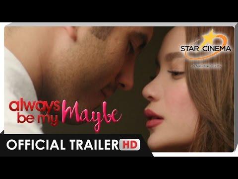 Official Trailer   'Always Be My Maybe'   Gerald Anderson, Arci Muñoz   Star Cinema