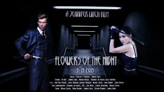 Official Trailer Flowers Of The Night 2015