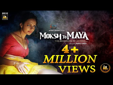 Official Trailer | Moksh To Maya a Sinful Journey | Bidita Bag | Meghna Malik | Hindi movie #2020