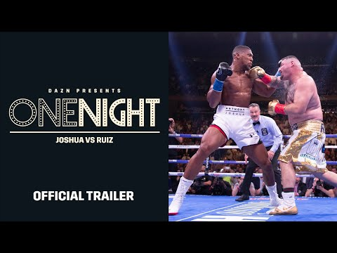 One Night: Joshua vs. Ruiz (OFFICIAL TRAILER)