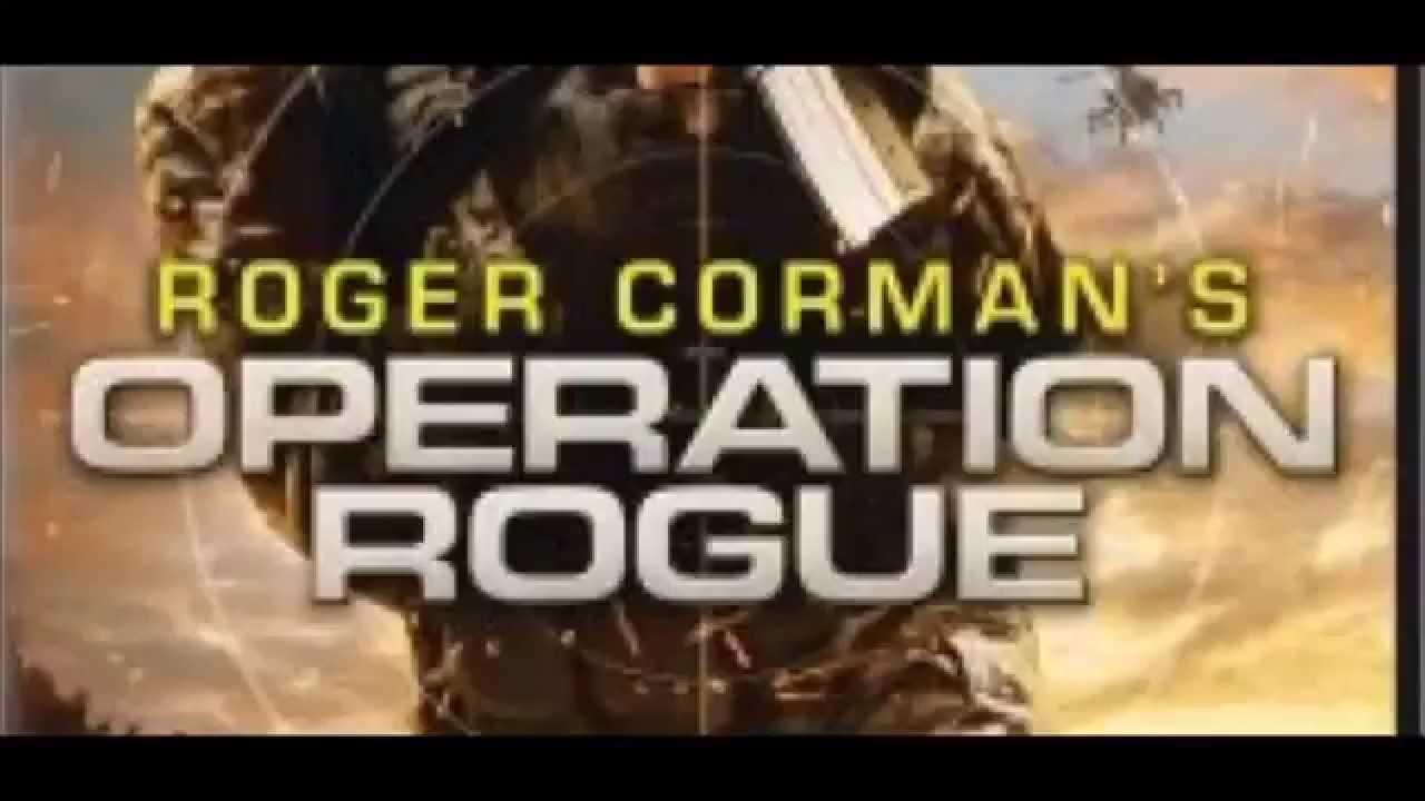 OPERATION ROGUE Trailer 09 2014