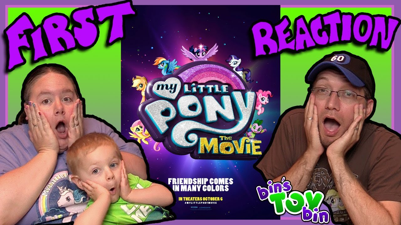 Our REACTION to My Little Pony: The Movie (2017) Trailer!! Spoilers! Easter Eggs!