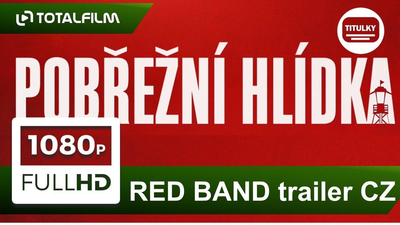 Pobřežní hlídka (2017) RED BAND CZ HD trailer