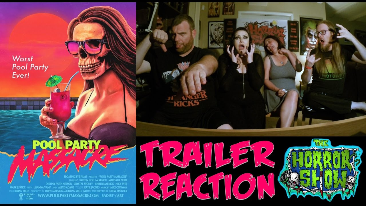 """Pool Party Massacre"" 2017 Horror Movie Trailer Reaction - The Horror Show"