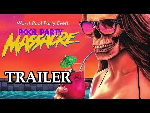Pool Party Massacre - Official Trailer - Explicit