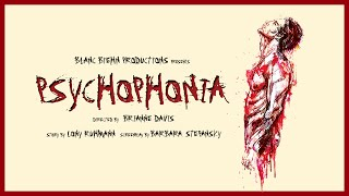 Psychophonia - Official Trailer