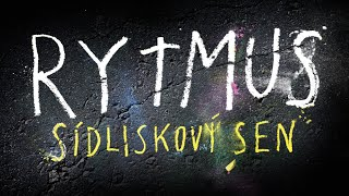 RYTMUS sídliskový sen Official Trailer