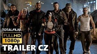Sebevražedný oddíl / Suicide Squad (2016) CZ HD hlavní trailer