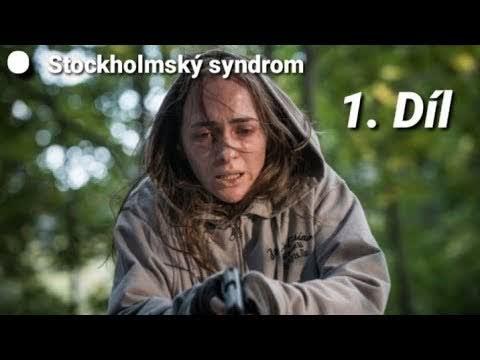 Seriál - Stockholmský syndrom 1. Dílᵔᴥᵔ wow omg