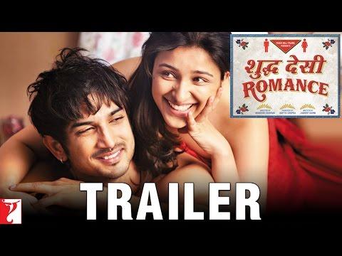 Shuddh Desi Romance | Official Trailer | Sushant Singh Rajput | Parineeti Chopra | Vaani Kapoor