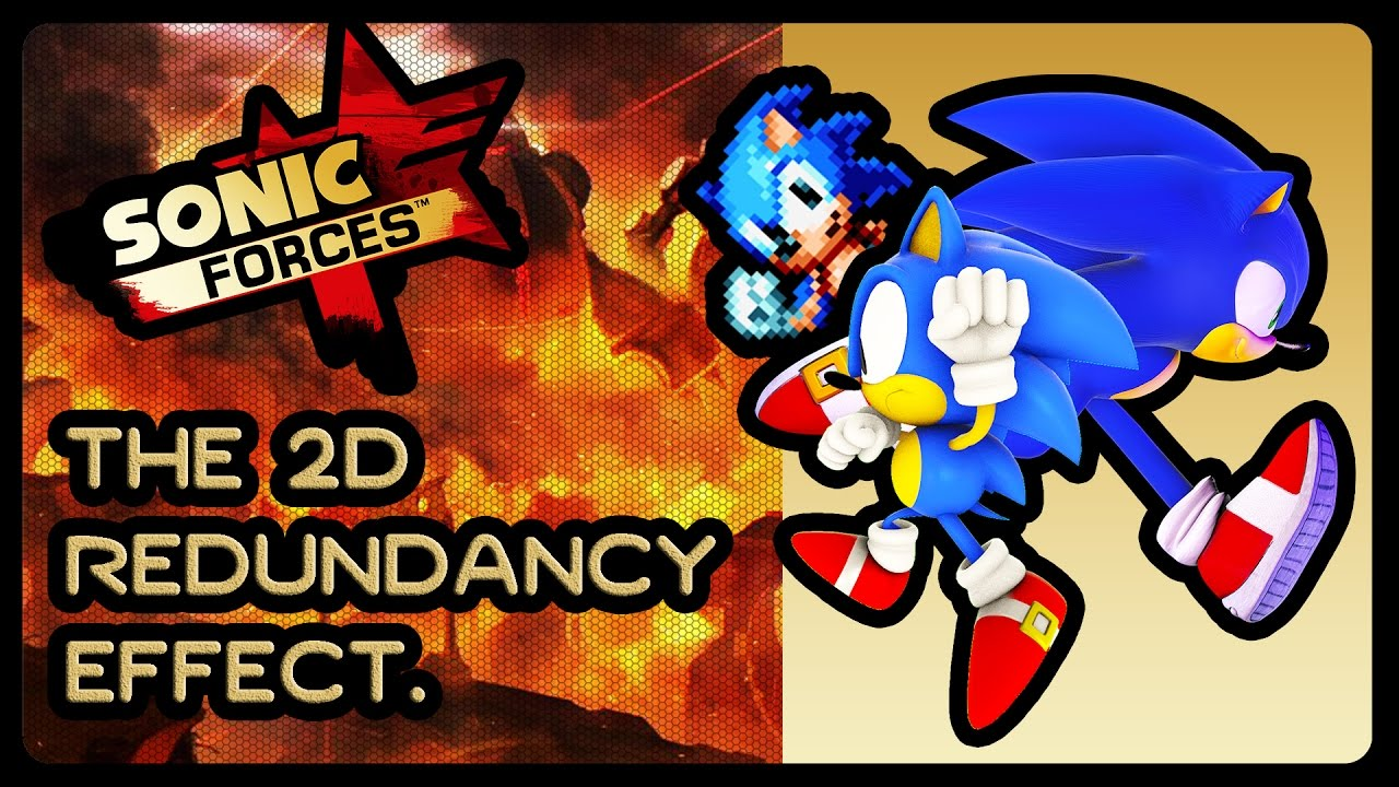 SONIC FORCES - The 2D Redundancy Effect. #ForcesVSMania