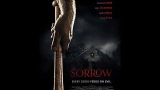 SORROW: Official Trailer (2015) Horror