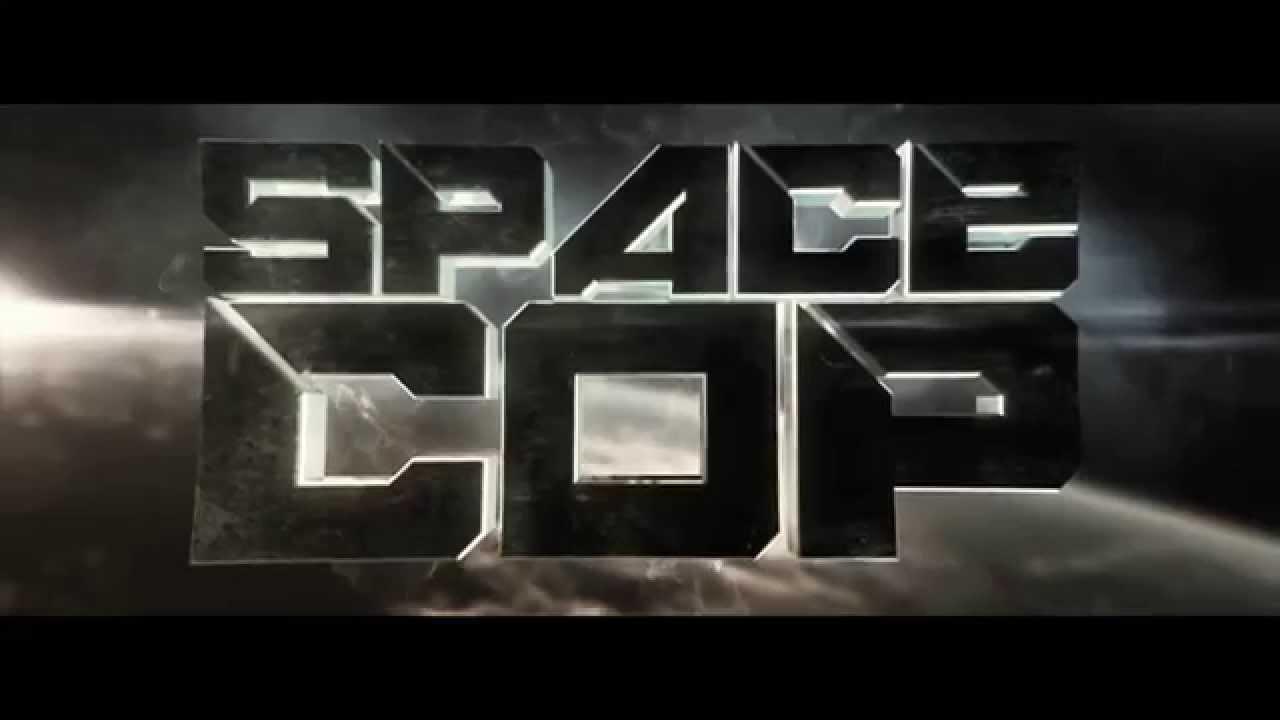 Space Cop: Dawn of Justice