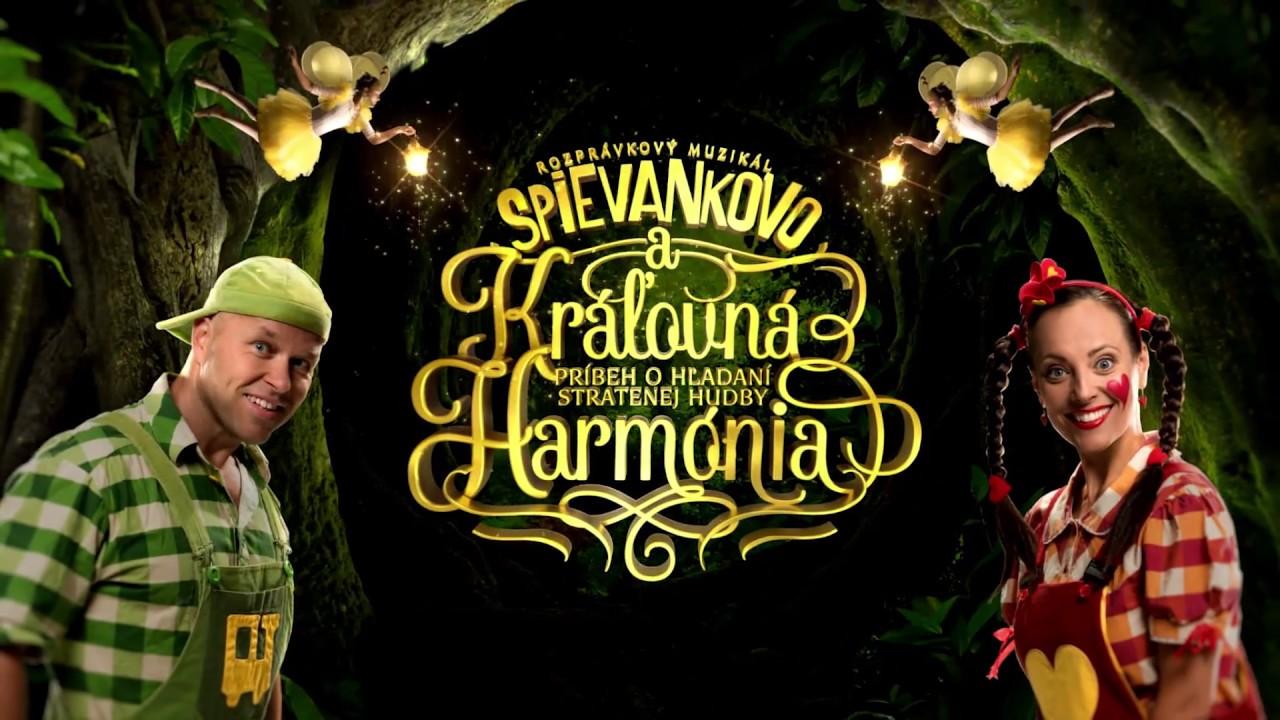 Spievankovo a kráľovná Harmónia - trailer