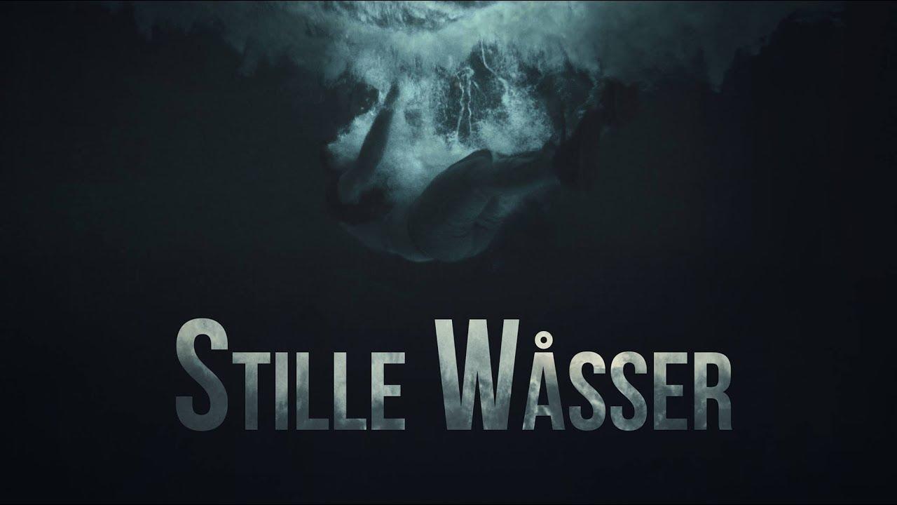 Stille Wåsser - Trailer