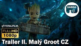 Strážci Galaxie (2017) vol. 2 - trailer CZ dabing Malý Groot