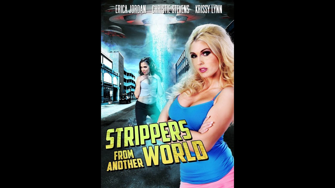 Strippers From Another World  (2013) Full Movie