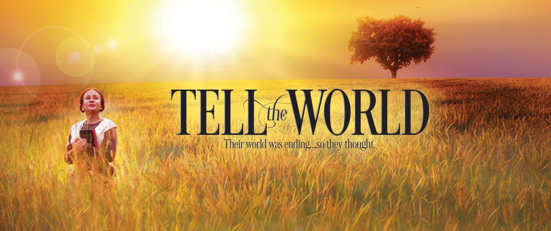 Tell the World   Trailer
