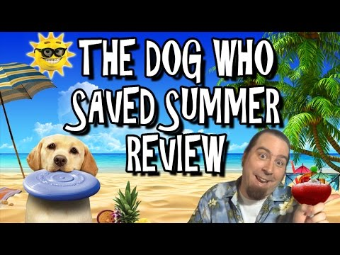 The Dog Who Saved Summer Review