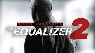 The Equalizer 2 Trailer HD 2017